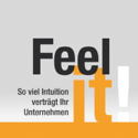 """Feel it!"" Das Original über Professionelle Intuition"